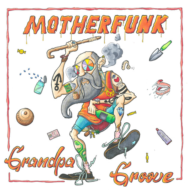 Grandpa Groove by Motherfunk New Single