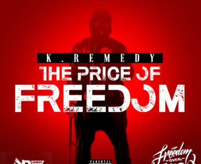 K.Remedy – The Price of Freedom