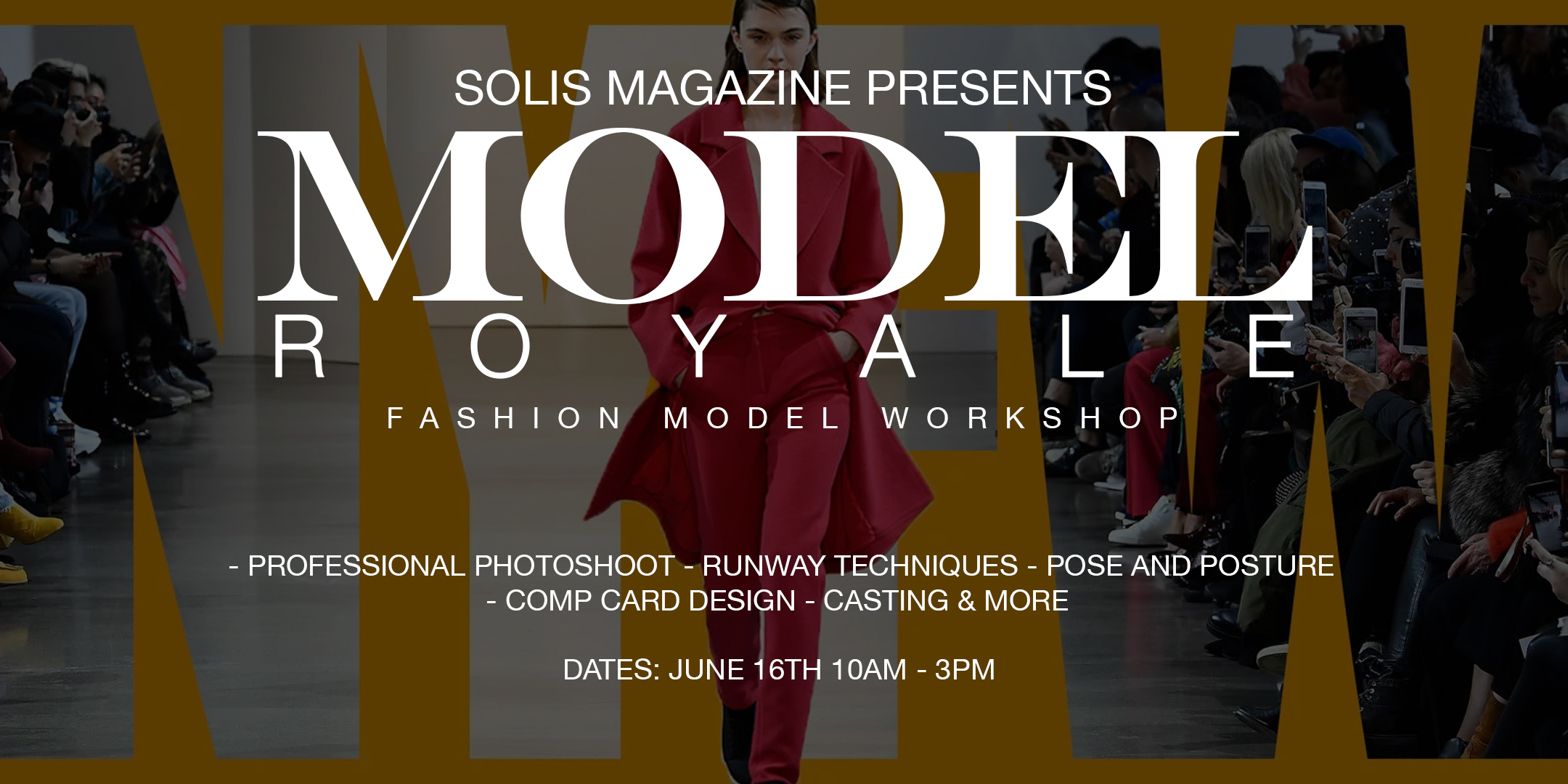 NYFW - Fashion Model Workshop