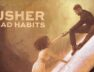 Usher – Bad Habits (Official Video)