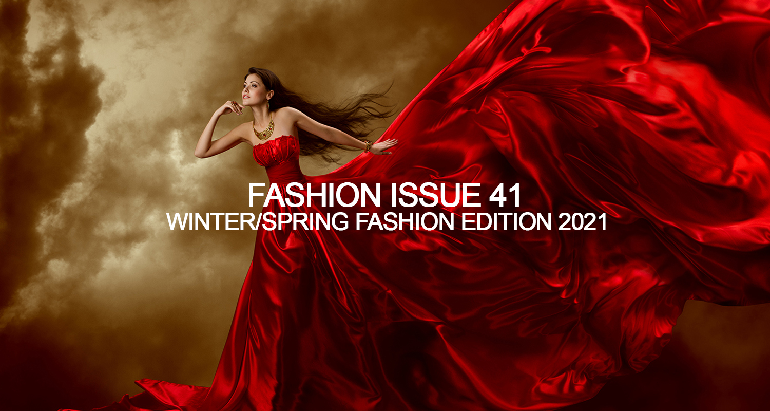 SUBMISSIONS – WINTER/SPRING FASHION EDITION 2021